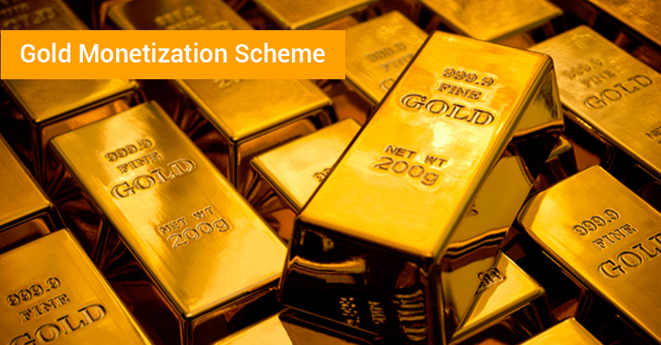 Gold Monetisation Scheme